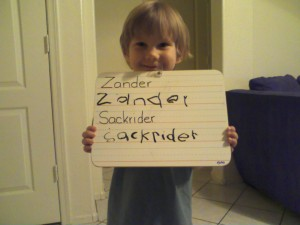 This was Oct 08 Zander practicing his name.
